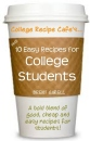 Cup of 10 Easy Recipes for College Students