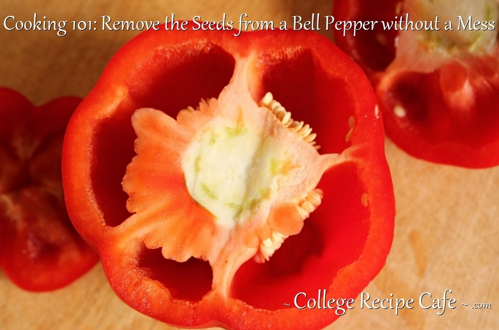 Cooking 101: Remove the Seeds from a Bell Pepper without a Mess