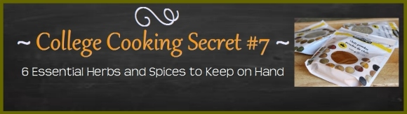 6 Herbs and Spices to Keep on Hand at College
