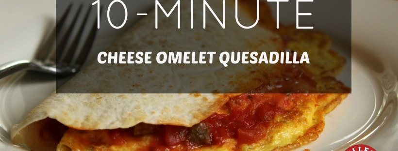 10 Minute Cheese Omelette Quesadilla