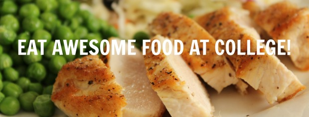 Eat Awesome Food at College