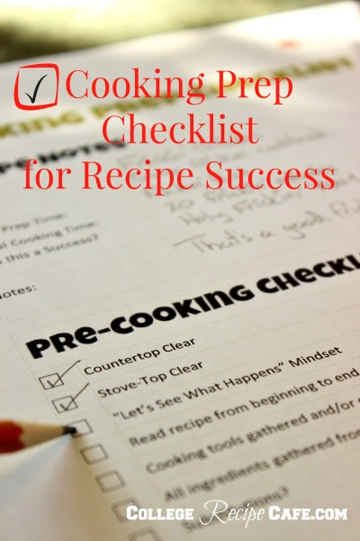 Checklist to avoid common cooking hiccups when preparing a recipe.