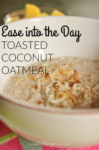 Toasted Coconut Oatmeal ~ College Recipe Cafe