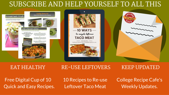 Click to Subscribe to College Recipe Cafe's Weekly Update and Get a Free Cup of Recipes!